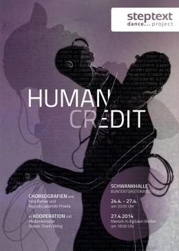 Plakat: HUMAN CR-EDIT [Gestaltung: Steven Thanh Wong, Foto: Hakan Sonakalan]