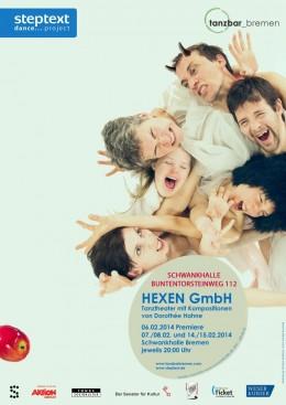 Plakat: Hexen GmbH – tanzbar bremen | Günther Grollitsch | Foto: ©  Daniela Buchholz