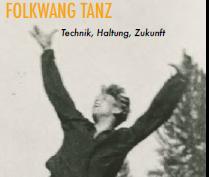 "Auszug aus dem Flyer zum Symposium ""Folkwang Tanz"""